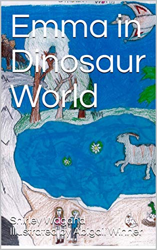Emma in Dinosaur World (English Edition)