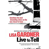 Live to Tell by Lisa Gardner (2010-07-22)
