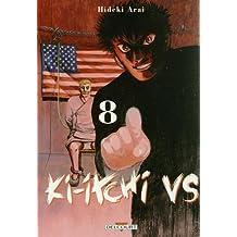 Ki-itchi VS Vol.8