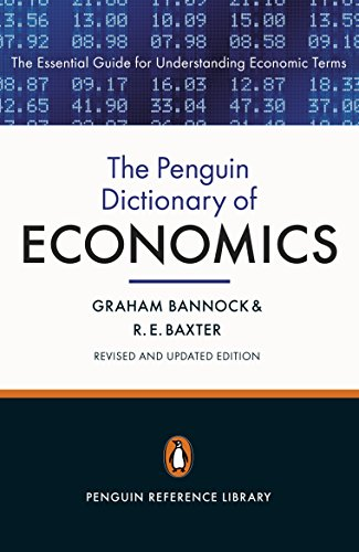 The Penguin Dictionary of Economics: Eighth Edition (Penguin Reference)