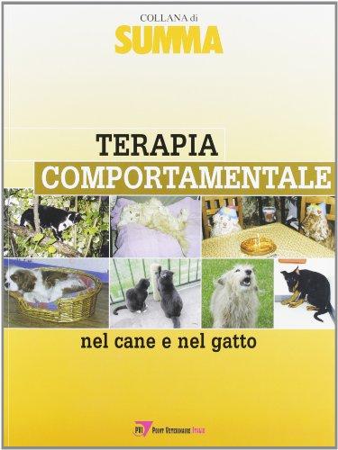 Terapia comportamentale nel cane e nel gatto (Summa. Animali da compagnia)