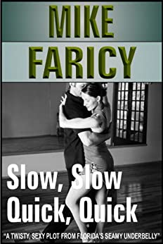 Slow, Slow, Quick, Quick by [Faricy, Mike]