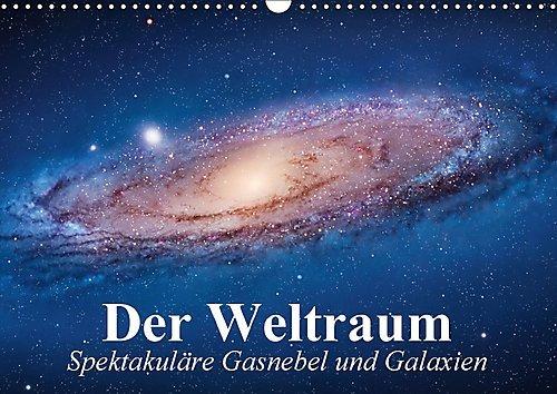 Preisvergleich Produktbild Der Weltraum. Spektakuläre Gasnebel und Galaxien (Wandkalender 2017 DIN A3 quer): Eine Reise in die wundervollen Weiten des Universums (Monatskalender, 14 Seiten) (CALVENDO Wissenschaft)