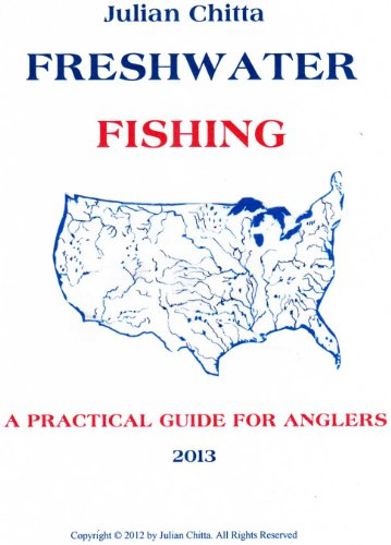 Freshwater fishing, A practical Guide for Anglers (English Edition) por Julian Chitta