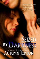 Seized By Darkness (English Edition)