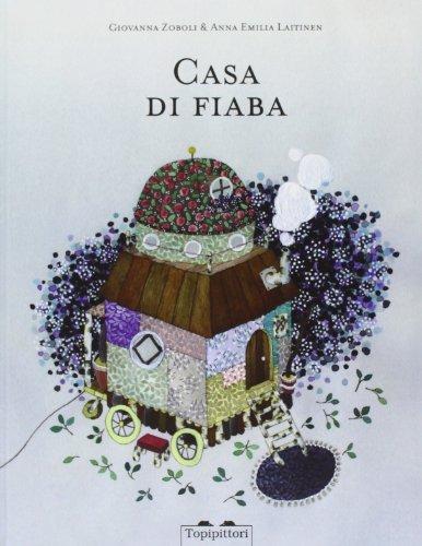 Casa di fiaba by Giovanna Zoboli (2013-08-02)