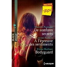 De sombres secrets - A l'épreuve des sentiments - Bodyguard: (promotion)