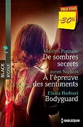 De sombres secrets - A l'épreuve des sentiments - Bodyguard : (promotion) (VMP)