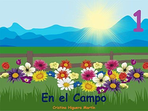 En el Campo 1: Spanish for kids - Español para niños por Cristina Higuera Martín