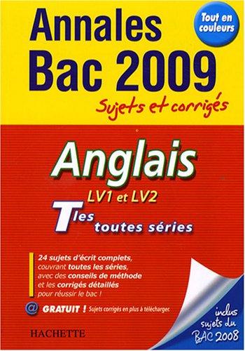 Anglais LV1 et LV2 Tles toutes séries : Sujets et corrigés