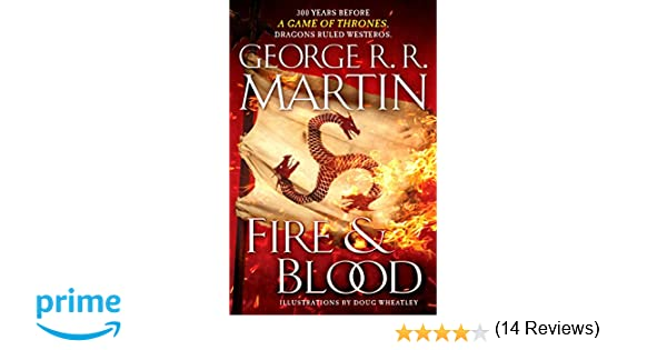 Amazon.fr fire & blood: 300 years before a game of thrones a