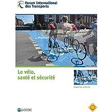 Le vélo, santé et sécurité