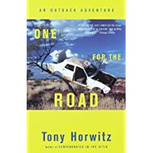 One for the Road: Hitchhiking Through the Australian Outback by Horwitz, Tony (1988) Taschenbuch