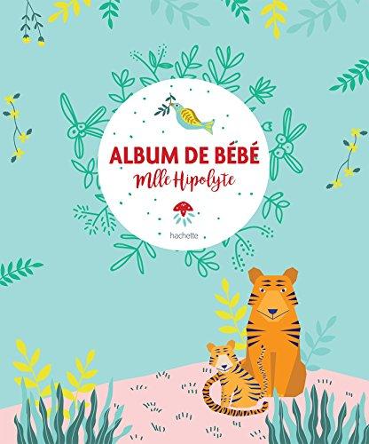 Album de bébé Mademoiselle Hipolyte