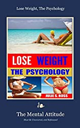 Lose Weight, The Psychology (English Edition)