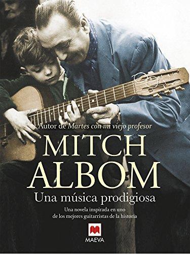 Una música prodigiosa (Mitch Albom) eBook: Mitch Albom, Maeva, Jofre Homedes Beutnagel: Amazon.es: Tienda Kindle
