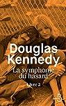 La Symphonie du hasard, livre 2 par Kennedy