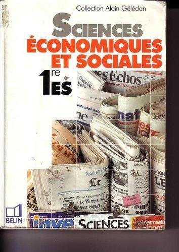 Sciences, économiques et sociales, 1re, E, S. Livre de l'éléve