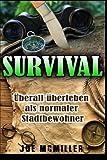 Survival: Überall überleben als normaler Stadtbewohner