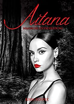 Aitana: magische Entscheidung (Die Hexen von San Francisco 8)