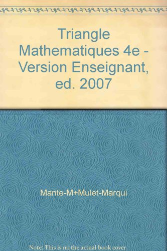Triangle Mathematiques 4e - Version Enseignant, ed. 2007