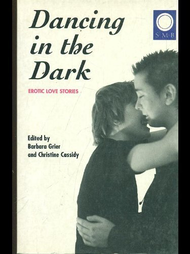 Dancing in the Dark: Erotic Love Stories by Naiad Press Authors (1996-11-04)