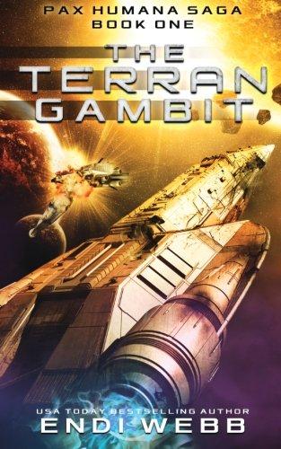 the-terran-gambit-episode-1-of-the-pax-humana-saga