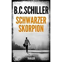 Schwarzer Skorpion - Thriller (German Edition)