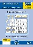M1 - Ziffernschreibkurs: Zahlen und Mengen bis 10, Rechenschwäche (Dyskalkulie) vorbeugen. (Basiskompetenzen: Erfolgreich vom Kindergarten in die Schule)