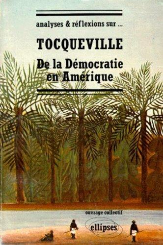 Analyses et réflexions sur Tocqueville