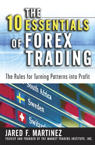 The 10 Essentials of Forex Trading: The Rules for Turning Trading ...