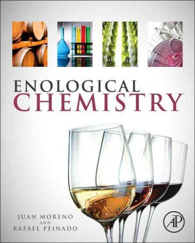 [(Enological Chemistry)] [ By (author) Juan Moreno, By (author) Rafael Peinado ] [August, 2012]