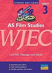 AS Film Studies WJEC Unit FS3: Messages and Values Unit Guide (Student Unit Guides) by Tanya Jones (2004-03-31)