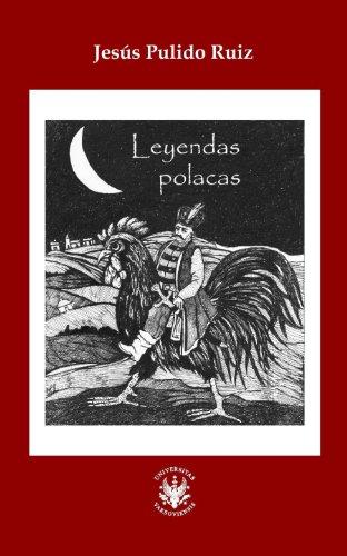 Leyendas polacas por Jesús Pulido Ruiz