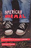 American Normal: The Hidden World of Asperger Syndrome by Lawrence Osborne (2002-10-04)