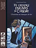 L'homme au masque de fer (Les grandes énigmes de l'Histoire) (French Edition)