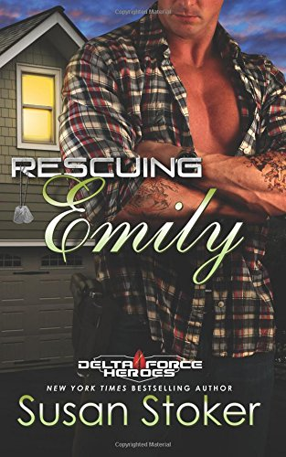 Rescuing Emily: Volume 2 (Delta Force Heroes)