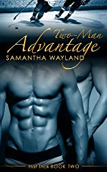 Two Man Advantage (Hat Trick Book 2) (English Edition)