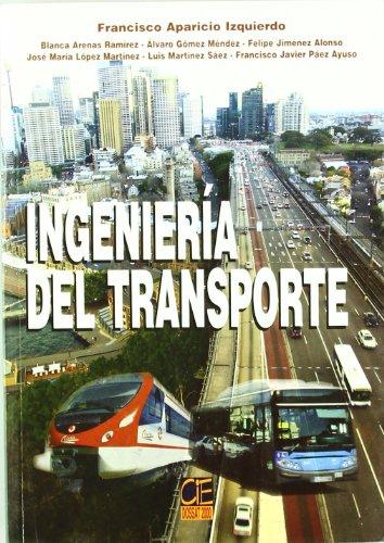 Ingeniería del transporte por Francisco Aparicio Izquierdo