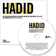 Zaha Hadid. Das Fließen der Räume