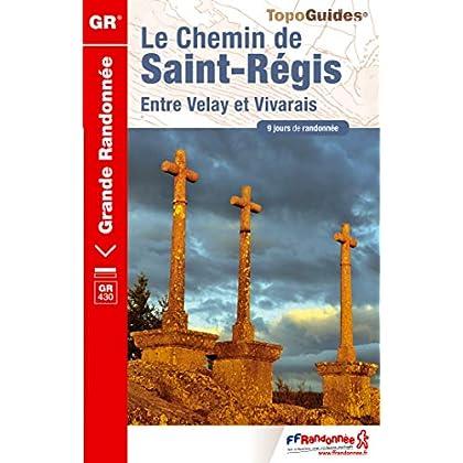 Le chemin de Saint-Régis, entre Velay et Vivarais
