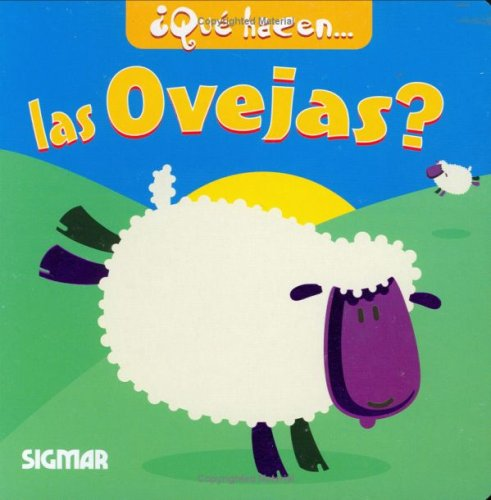 Que hacen las ovejas?/What the Sheep Do? (Que Hacen./What They Do.)
