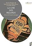 Cité des regards - Autour de François Lissarague