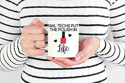 Gift For Nail Technician Personalized Gifts for Nail Tech Funny Nail Tech Mug Coffee Tea Cup Nail Technician Mug Coffee Tea Cup Nail Salon Gift Nail Artist Mug Coffee Tea Cup Mug Coffee Tea Cups -
