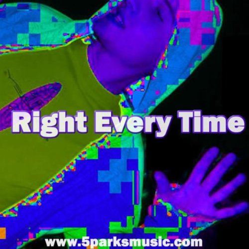 Right every time by 5parks on amazon music for Right time images