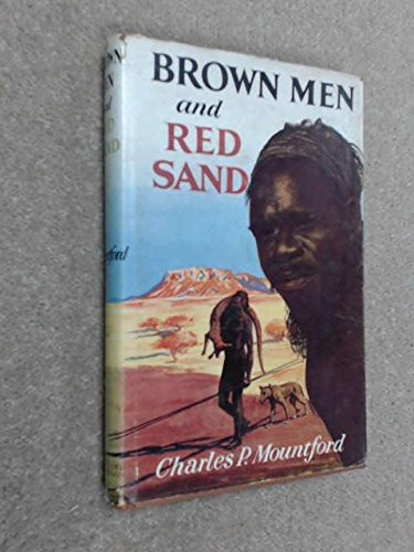 Brown Men and Red Sand