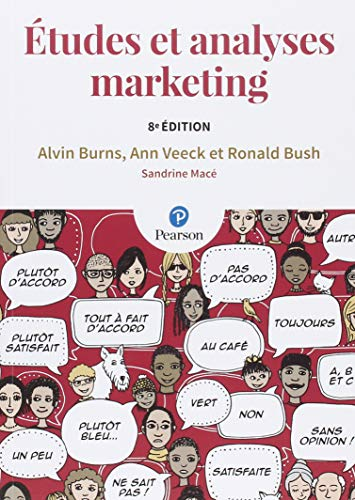 Etudes et analyses marketing 8e édition par Alvin Burns