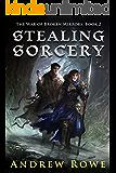 Stealing Sorcery (The War of Broken Mirrors Book 2)