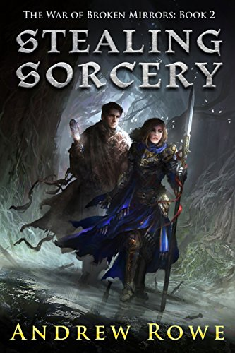 Stealing Sorcery (The War of Broken Mirrors Book 2) (English Edition)