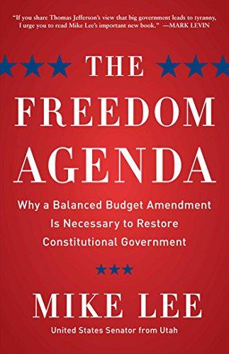 The Freedom Agenda: Why a Balanced Budget Amendment is ...